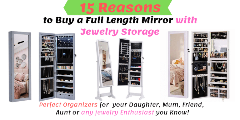 15 Reasons to Buy a Full Length Mirror with Jewelry Storage